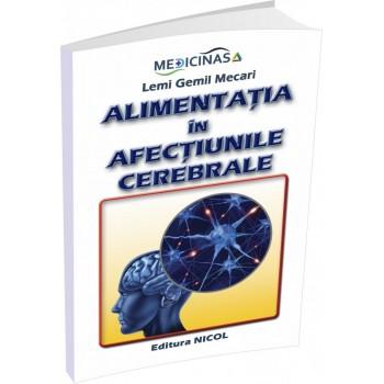 Alimentatia in afectiunile cerebrale, Lemi Gemil Mecari (carte)