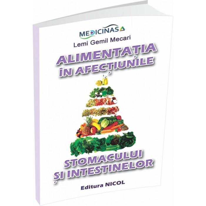 Alimentatia in afectiunile stomacului si intestinelor, Lemi Gemil Mecari (carte)
